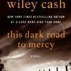 Book review: Wiley Cash's <i>This Dark Road to Mercy</i>