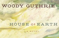 Book Review: Woody Guthrie's House of Earth