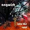 CD review: Angwish's <i>Into the Void</i>
