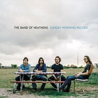 CD Review: Band of Heathens' Sunday Morning Record