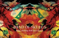 CD Review: Band of Skulls' <i>Baby Darling Doll Face Honey</i>