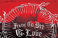 CD REVIEW: G. Love's <i>Fixin' To Die</i>