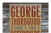 CD Review: George Thorogood and the Destroyers' <i>The Dirty Dozen</i>