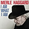 CD Review: Merle Haggard's <i>I Am What I Am</i>
