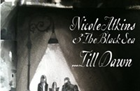"CD review: Nicole Atkins & The Black Sea's ""...Till Dawn"""