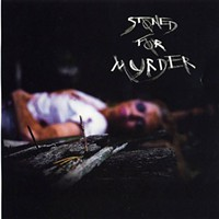 CD review: Stoned for Murder
