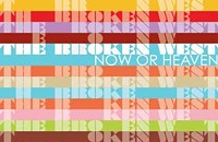 CD Review: The Broken West's <i>Now or Heaven</i>