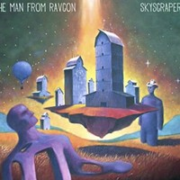 CD review: The Man from Ravcon's <i>Skyscraper</i>
