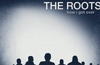 CD Review: The Roots' <i>How I Got Over</i>
