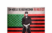 CD Review: Tom Morello: The Nightwatchman's <i>The Fabled City</i>