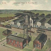 Charlotte Pipe and Foundry in 1909: One of the earlier industrial manufacturers in SouthEnd.