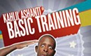 COMEDY: Kahlil Ashanti's Basic Training
