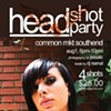 Don't forget: Headshot party this Saturday