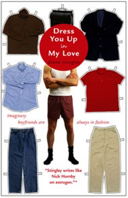 Dress You Up In My Love -  - By Diane Stingley  - Downtown Press/Pocket Books 320 pages - $12 trade paperback