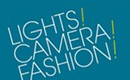 Grab tickets for Lights! Camera! Fashion!