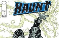 Quickie comic review: <em>Haunt</em> No. 1