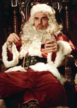 TRACY BENNETT / MIRAMAX - HO HO HO AND A BOTTLE OF RUM Billy Bob - Thornton takes to drinking on the job in Bad - Santa