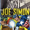 <i>Joe Simon: My Life, Loose Ends</i> among new comic reviews