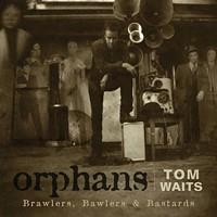 <i>Orphans: Brawlers, Bawlers & Bastards</i>
