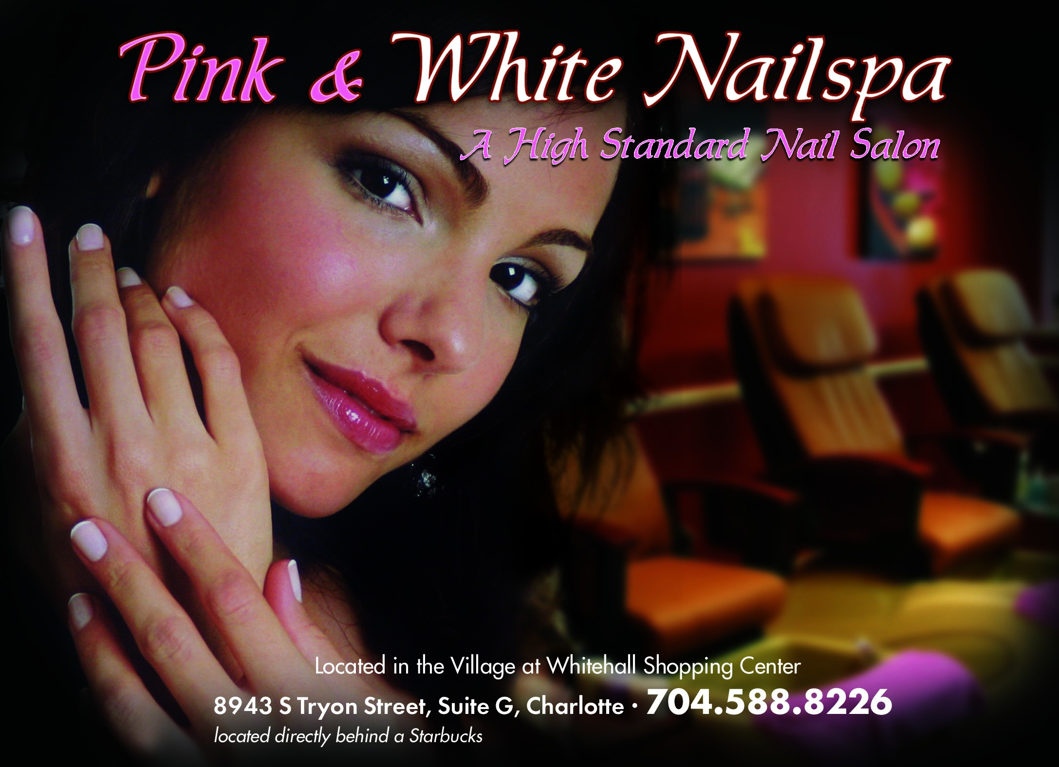 Pink & White Nails - Spa certificates great for family, - friends and businesses. A great - holiday gift! We are a new salon, clean - and friendly with professional attention - to your hands and feet. - 8943 S. Tryon St., Ste. G. 704-588-8226 - Monday-Friday 9:30 a.m.-7 p.m., Saturday 9 a.m.-6 p.m., Sunday 12 p.m.-5 p.m. - Credit cards accepted
