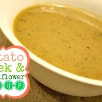 Potato, Leek, & Cauliflower Soup