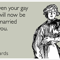 The new law allowing gays to marry = your gay friends getting married before you