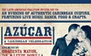 SPECIAL EVENT: AZUCAR! A Caribbean Celebration