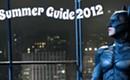 Summer Guide 2012: Film
