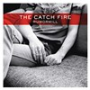The Catch Fire's sweet pop - Tonight (12/23/11) @ Visulite Theatre