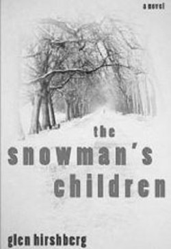 The Snowman's Children -  - by Glen Hirshberg  (Carroll & Graf,  352 pages, $24)
