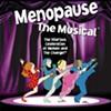 Hot flash: <em>Menopause The Musical</em>