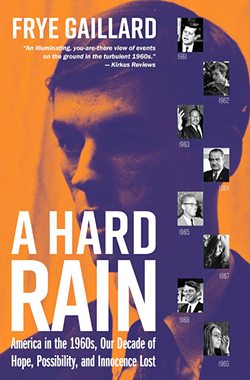 'A Hard Rain: America in the 1960s' book cover