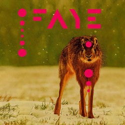 The cover of Faye's self-titled EP, to be released on May 13.