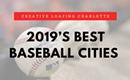 2019's Best Baseball Cities