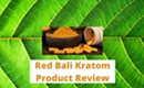 Red Bali Kratom Product Review