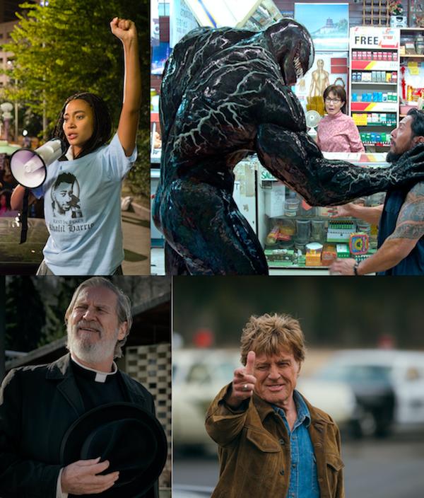 The Hate U Give (Photo: Fox); Venom (Photo: Columbia); Bad Times at the El Royale (Photo: Fox); The Old Man & the Gun (Photo: Fox Searchlight)