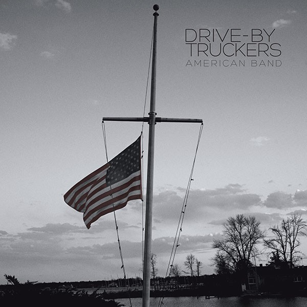 Drive-By Truckers' American Band