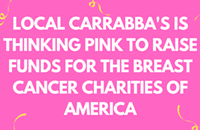 Local Carrabba's is Thinking Pink to Raise Funds for the Breast Cancer Charities of America