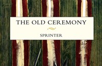 CD review: The Old Ceremony's <i>Sprinter</i>