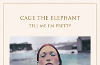 CD review: Cage the Elephant's <i>Tell Me I'm Pretty</i>