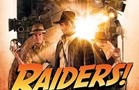 RAIDERS! The Stoty of the Greatest Fan Film Ever Made