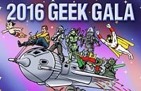 Geek Gala 2016