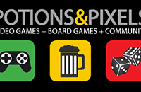 POTIONS & PIXELS: Video Games * Board Games * Community
