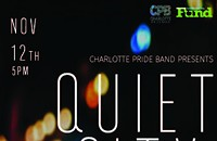 "Charlotte Pride Band's ""Quiet City"""