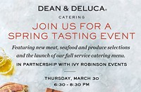 Dean & DeLuca Hosts Special Event in Celebration of New Meat, Seafood, and Produce Offerings