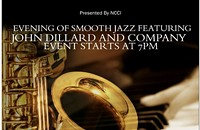 Evening of Smooth Jazz Featuring John Dillard and Company