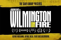 The Siafu Group Presents 'Wilmington on Fire'