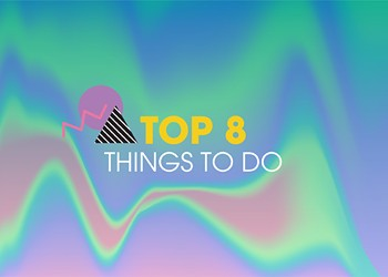 April 2019 | Top 8 Things To Do