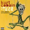 CD review: Kurt Cobain, <i>Montage of Heck: The Home Recordings