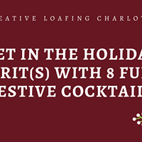 Get In The Holiday Spirit(s) with 8 Fun & Festive Cocktails
